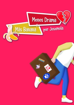 Portada Menos Drama y Más Banana por Aplatie