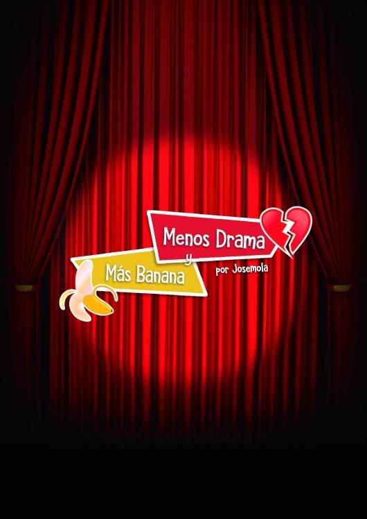 Menos Drama y Más Banana Radio show